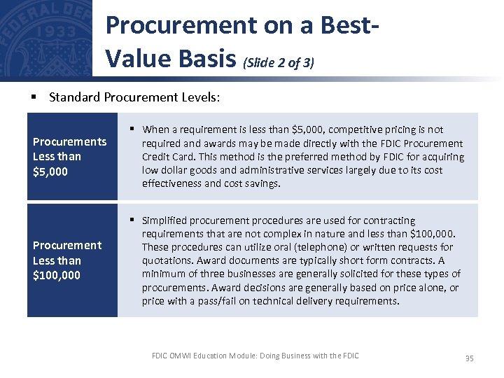 Procurement on a Best. Value Basis (Slide 2 of 3) § Standard Procurement Levels: