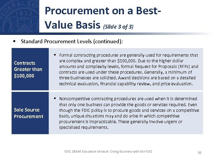 Procurement on a Best. Value Basis (Slide 3 of 3) § Standard Procurement Levels