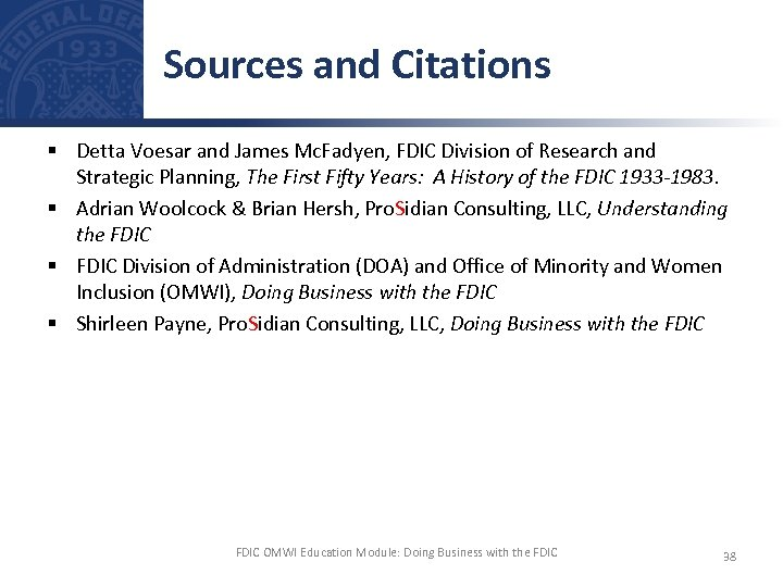 Sources and Citations § Detta Voesar and James Mc. Fadyen, FDIC Division of Research