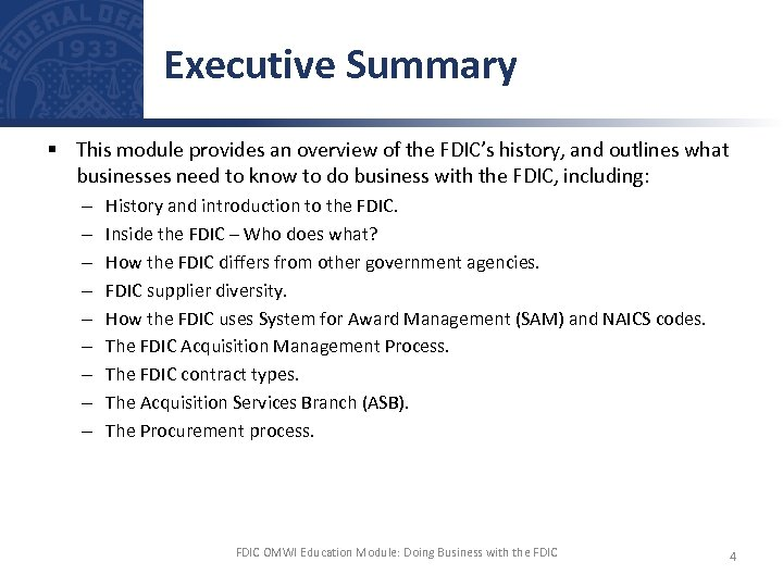 Executive Summary § This module provides an overview of the FDIC's history, and outlines