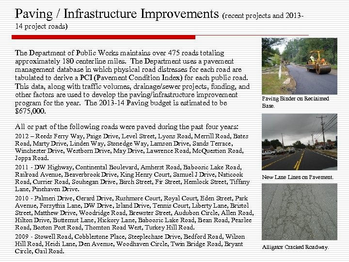 Paving / Infrastructure Improvements (recent projects and 201314 project roads) The Department of Public