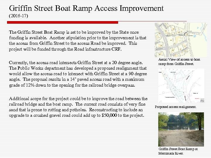 Griffin Street Boat Ramp Access Improvement (2016 -17) The Griffin Street Boat Ramp is