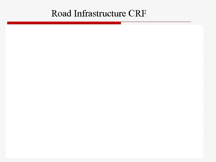 Road Infrastructure CRF