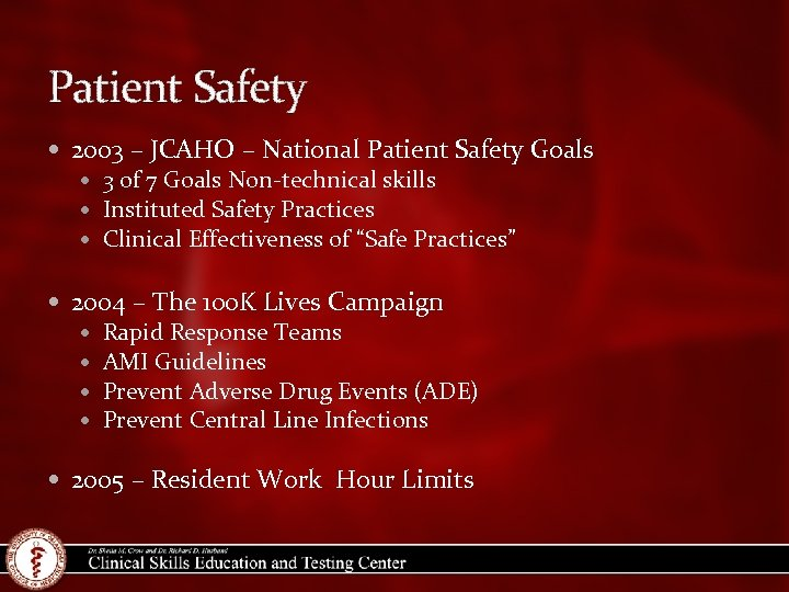Patient Safety 2003 – JCAHO – National Patient Safety Goals 3 of 7 Goals