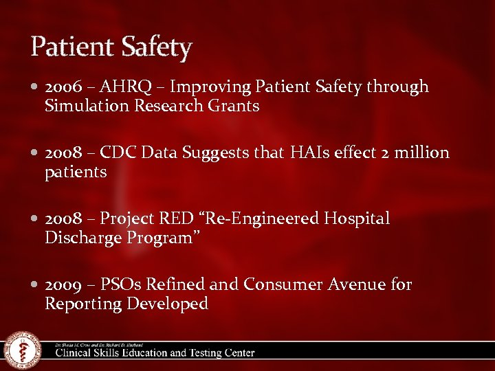 Patient Safety 2006 – AHRQ – Improving Patient Safety through Simulation Research Grants 2008