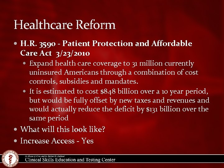 Healthcare Reform H. R. 3590 - Patient Protection and Affordable Care Act 3/23/2010 Expand