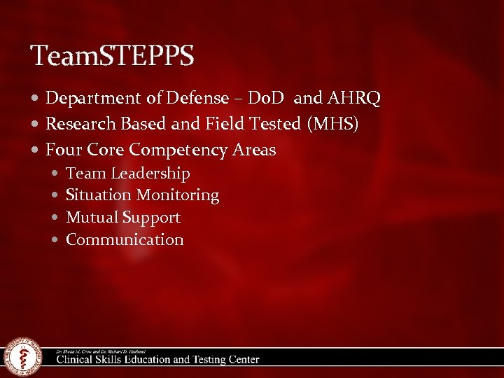 Team. STEPPS Department of Defense – Do. D and AHRQ Research Based and Field