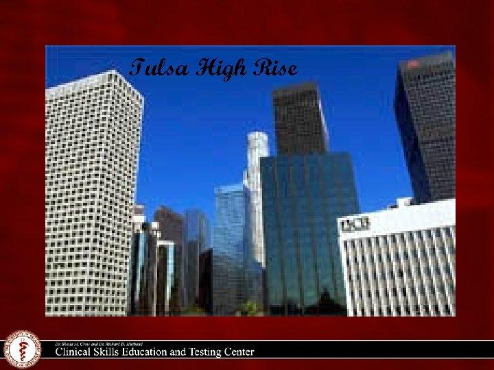 Tulsa High Rise
