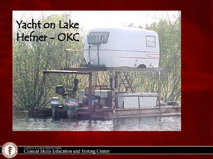 Yacht on Lake Hefner - OKC