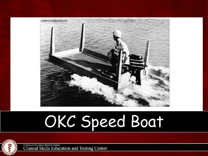 OKC Speed Boat