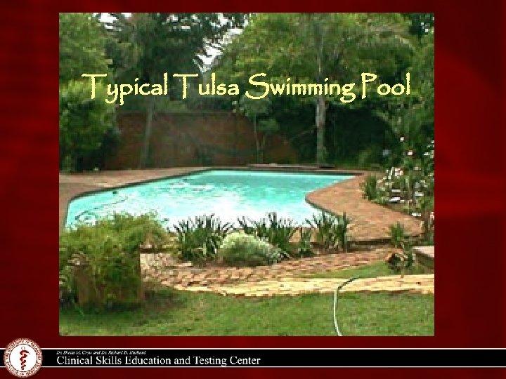 Typical Tulsa Swimming Pool