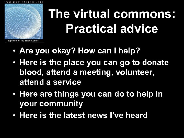 The virtual commons: Practical advice • Are you okay? How can I help? •