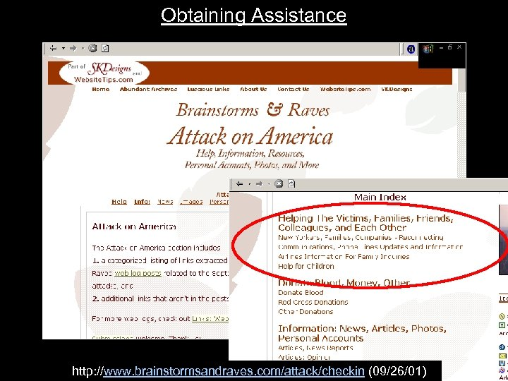 Obtaining Assistance http: //www. brainstormsandraves. com/attack/checkin (09/26/01)