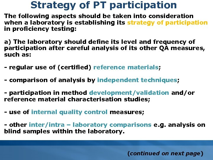 Strategy of PT participation The following aspects should be taken into consideration when a