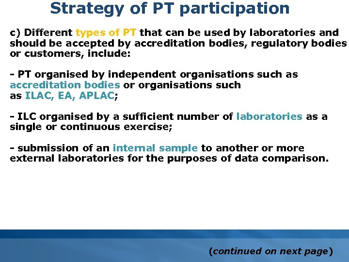 Strategy of PT participation c) Different types of PT that can be used by
