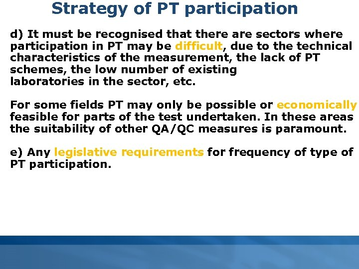 Strategy of PT participation d) It must be recognised that there are sectors where
