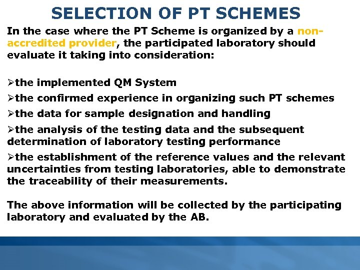 SELECTION OF PT SCHEMES In the case where the PT Scheme is organized by