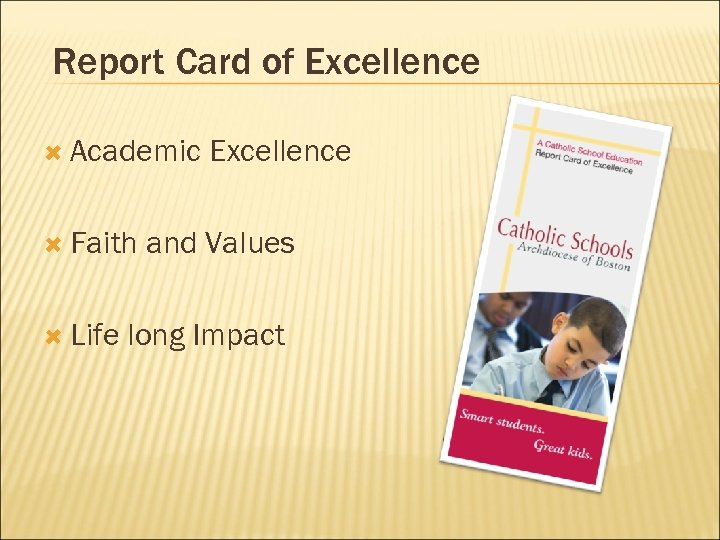 Report Card of Excellence Academic Faith Life Excellence and Values long Impact