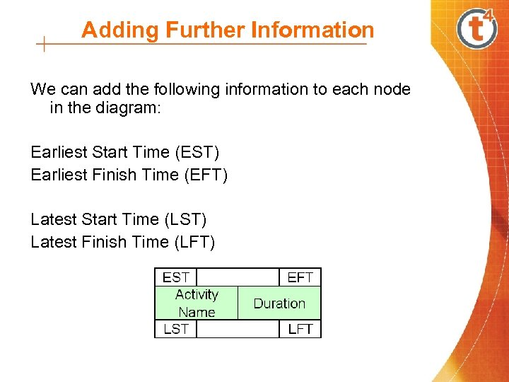 Adding Further Information We can add the following information to each node in the