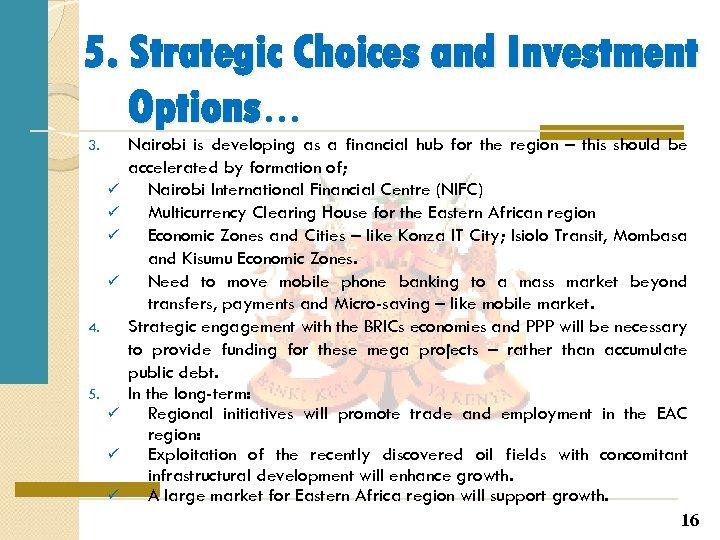 5. Strategic Choices and Investment Options… 3. ü ü 4. 5. ü ü ü