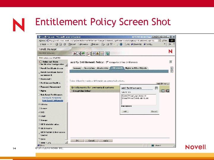 Entitlement Policy Screen Shot 14 © 3/17/2018 Novell Inc,
