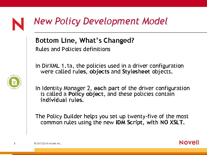 New Policy Development Model Bottom Line, What's Changed? Rules and Policies definitions In Dir.