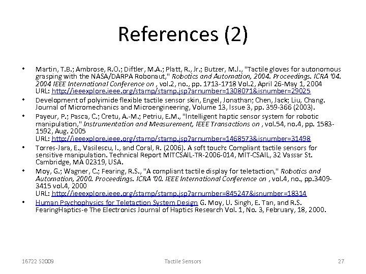 References (2) • • • Martin, T. B. ; Ambrose, R. O. ; Diftler,