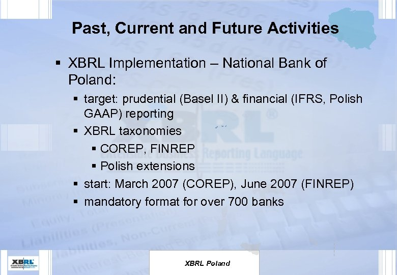 Past, Current and Future Activities § XBRL Implementation – National Bank of Poland: §