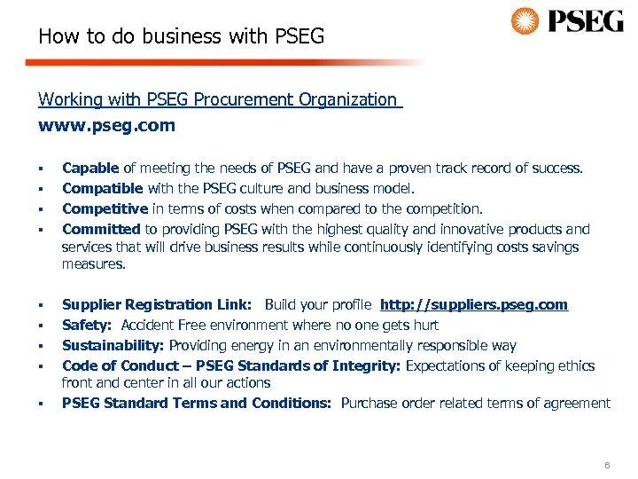 How to do business with PSEG Working with PSEG Procurement Organization www. pseg. com
