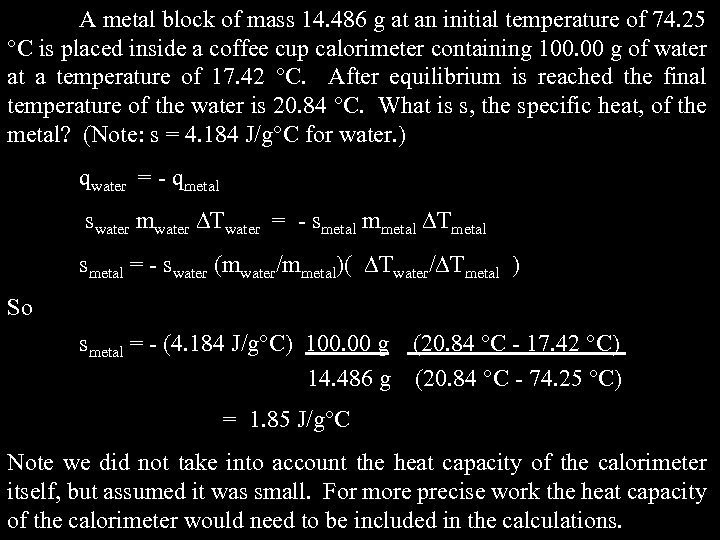 A metal block of mass 14. 486 g at an initial temperature of 74.