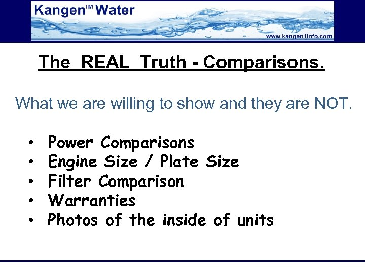 The REAL Truth - Comparisons. What we are willing to show and they are