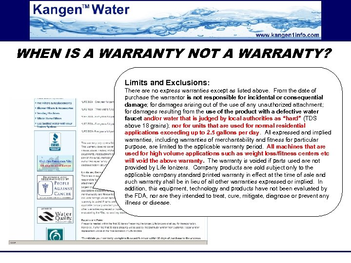 WHEN IS A WARRANTY NOT A WARRANTY? Limits and Exclusions: There are no express