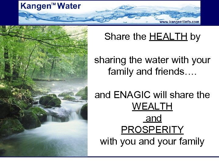 Share the HEALTH by sharing the water with your family and friends…. and ENAGIC