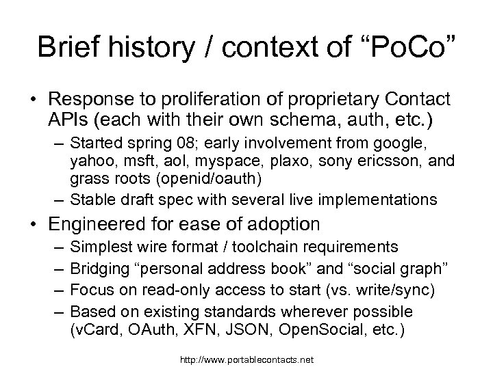 "Brief history / context of ""Po. Co"" • Response to proliferation of proprietary Contact"