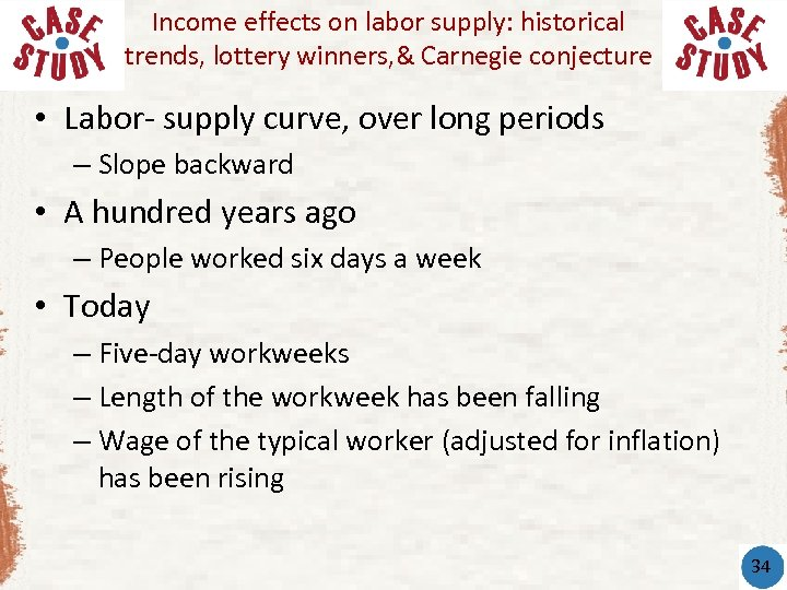 Income effects on labor supply: historical trends, lottery winners, & Carnegie conjecture • Labor-