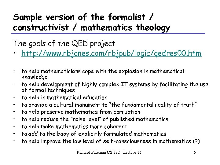 Sample version of the formalist / constructivist / mathematics theology The goals of the