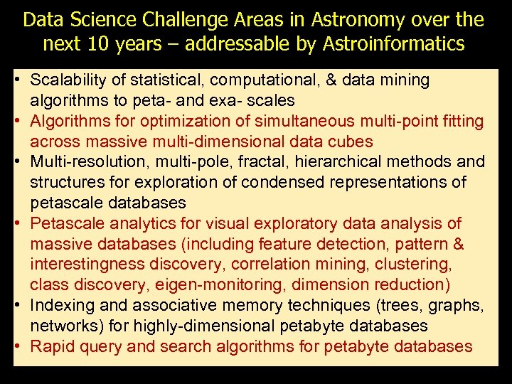 Data Science Challenge Areas in Astronomy over the next 10 years – addressable by
