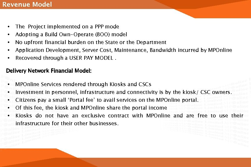 Revenue Model • • • The Project implemented on a PPP mode Adopting a