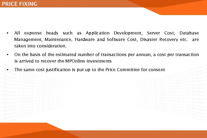 PRICE FIXING • All expense heads such as Application Development, Server Cost, Database Management,
