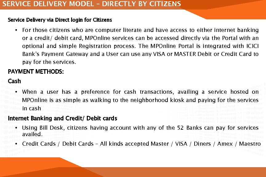 SERVICE DELIVERY MODEL – DIRECTLY BY CITIZENS Service Delivery via Direct login for Citizens