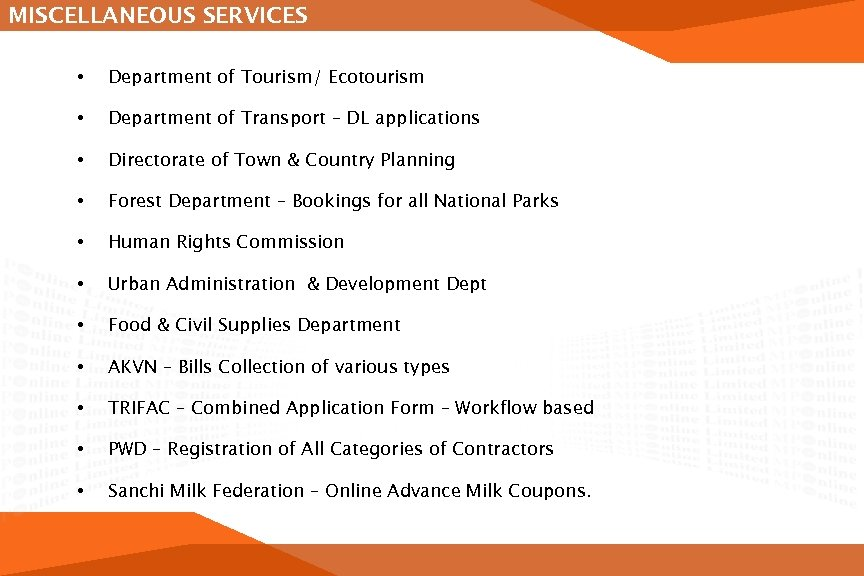 MISCELLANEOUS SERVICES • Department of Tourism/ Ecotourism • Department of Transport – DL applications