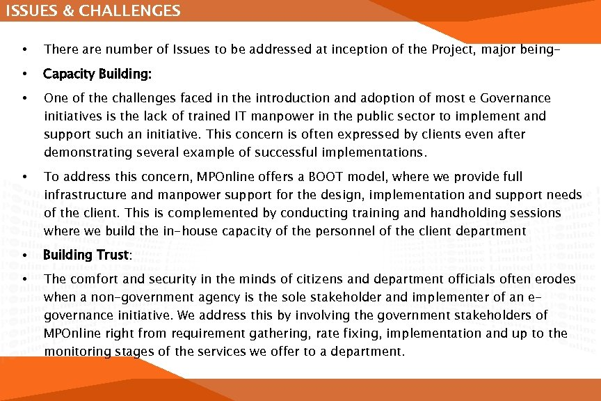 ISSUES & CHALLENGES • There are number of Issues to be addressed at inception