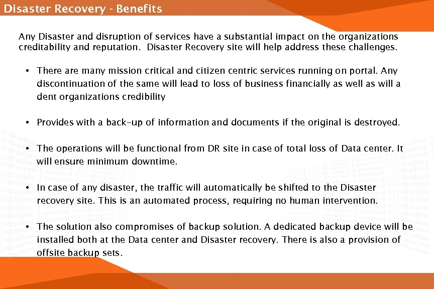 Disaster Recovery - Benefits Any Disaster and disruption of services have a substantial impact