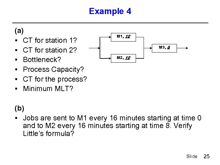 Example 4 (a) § CT for station 1? § CT for station 2? §