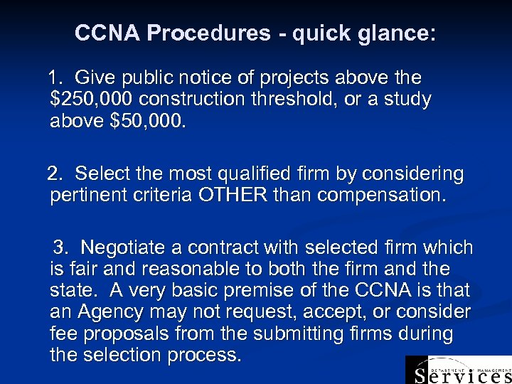 CCNA Procedures - quick glance: 1. Give public notice of projects above the $250,