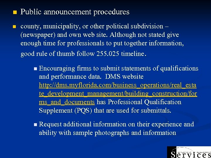 n Public announcement procedures n county, municipality, or other political subdivision – (newspaper) and