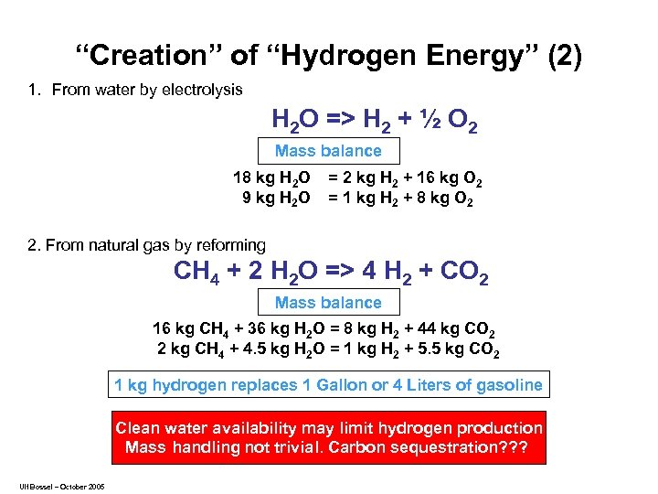 """Creation"" of ""Hydrogen Energy"" (2) 1. From water by electrolysis H 2 O =>"