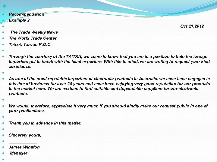 Recommendation Example 2 Oct. 21, 2012 The Trade Weekly News The World Trade