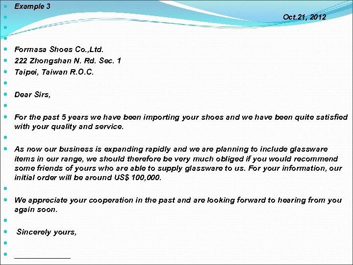 Example 3 Oct. 21, 2012 Formasa Shoes Co. , Ltd. 222 Zhongshan N.