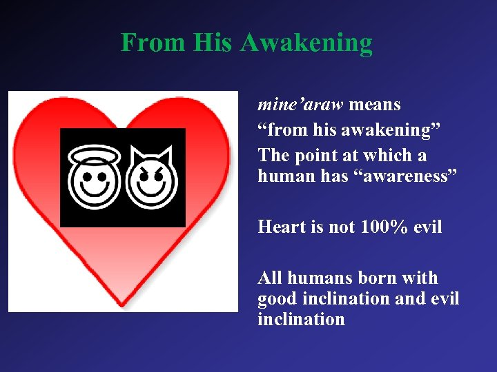 "From His Awakening mine'araw means ""from his awakening"" The point at which a human"